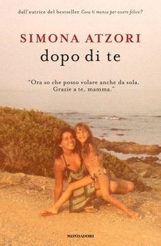 """Copertina libro """"dopo di te"""": Una foto di Simona Atzori e sua madre Books Online, Acting, Fiction, Lettering, Movie Posters, Festival, 3, Book, City"""