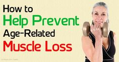 With appropriate diet and exercise, especially resistance or strength training, you can avoid and even reverse age-related muscle loss. http://fitness.mercola.com/sites/fitness/archive/2015/10/02/preventing-age-related-muscle-loss.aspx