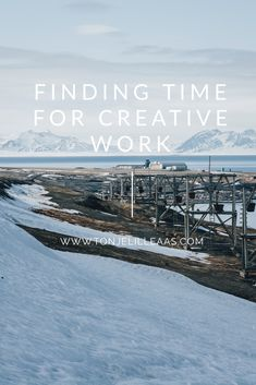 Finding time for creative work can be challenging when trying to juggle work, family and creative work on the side. Isn't it just about prioritising though? Go Create, Hours In A Day, Back Exercises, Day Off, End Of The World, Make Time, Dog Walking, Super Powers, Just Go