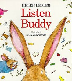 Listen Buddy by Helen Lester is a silly tale about a bunny named Buddy who has a case of selective listening. Guided Reading Level L. Teaching Strategies: Character traits/values (beg/mid/end), author's purpose, repetition, and story hill. Elementary School Counseling, School Counselor, Elementary Schools, Career Counseling, Whole Body Listening, Guidance Lessons, Life Lessons, Listening Skills, Active Listening