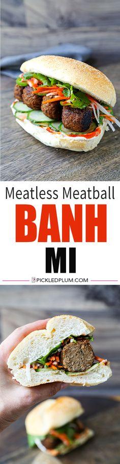 Meatless Meatball Banh Mi - plant based recipes, vegan sandwiches, vegetarian meatball recipe, vegan sub, Vietnamese sandwich, Asian dinner recipes | pickledplum.com