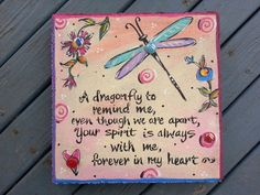 This sympathy stone can have the background colors changed to make it more masculine. The personalizing can be changed too.Sympathy Garden Stone Memorial Stone by GardenStoneGallery on EtsyEtsy :: Your place to buy and sell all things handmade Dragonfly Quotes, Dragonfly Art, Dragonfly Tattoo, Dragonfly Meaning, Dragonfly Painting, Painted Pavers, Painted Rocks, Hand Painted, Memorial Stones