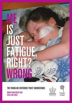 Myalgic Encephalomyelitis commonly known as Chronic Fatigue Syndrome. I was diagnosed with this and Sjogren's, among other things.