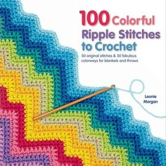 100 Colorful Ripple Stitches To Crochet is a crochet ripple stitch reference book clearly explained with easy to follow charts. This book also contains 5 ripple stitch projects. Macmillan Publishers SM-49490