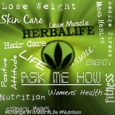 We HAVE IT ALL... Herbalife will help you will everything... It's time to have, be and create a life you love... Lisa Cassity Herbalife Independent Member.. 520-371-1273