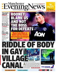 Here's the front page of today's Manchester Evening News on October 7, 2013 north and south editions