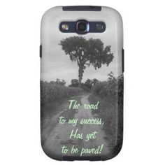 The Road To My Success Samsung Galacy Case Samsung Galaxy S3 Cover from Zazzle.com
