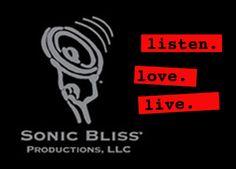 www.facebook.com/sonicblissmusic    © 2013 SONIC BLISS PRODUCTIONS, LLC.