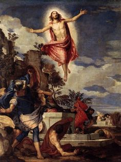 The Resurrection of Christ by Paolo Veronese {c.1570} ~ Jesus