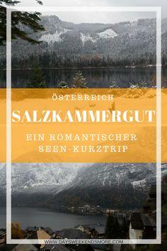 Ein romantischer Seen-Kurztrip ins steirische Salzkammergut