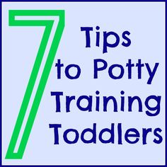 7 Tips to Potty Training Toddlers