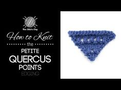 The Petite Quercus Points Edging :: Knitting Stitch #187 :: New Stitch A Day