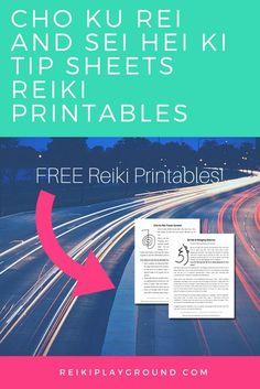 Cho Ku Rei and Sei Hei Ki Tip Sheets Reiki Printables CKR SHK Reiki symbol tip sheet