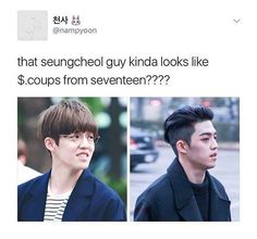 Seungcheol = S. Coups. mind blown....