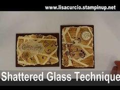 Week 4 Shattered Glass technique  #stampin' up! #scrapbook