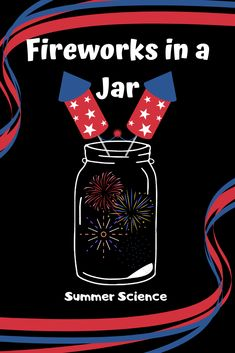 Here is a summer science activities for all ages. Make fireworks in a jar for the of July! You might even already have everything you need in the kitchen for this activity. Science Resources, Science Activities, Classroom Activities, Summer Science, Cool Science Experiments, My Children, Fireworks, 4th Of July, Jar