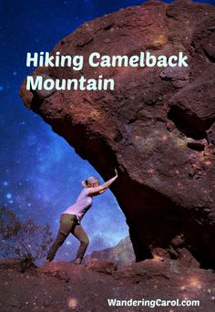 Hiking Camelback Mountain just outside of Scottsdale, Arizona, is a great way to make your vacation active. I hiked with my husband and here's what happened.