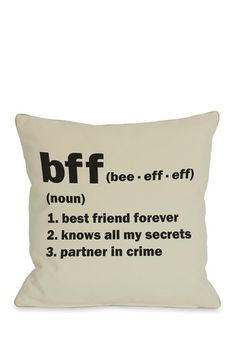 BFF Definition Pillow this is so true
