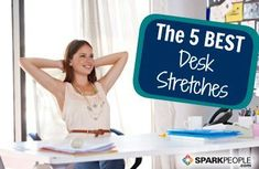 The Best Desk Stretches -- Relax! via @SparkPeople