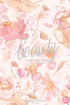 beauty blossoms from the inside | Free download
