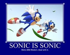 Classic or Modern Sonic! He still is Sonic the Hedgehog!