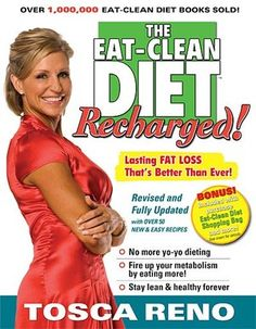 Eat Clean Diet.  Tosca Reno is real, honest, and real honest.  :D  Great recipe, great ideas and plans that anyone can do, on any budget in any amount of time.  Greater health is the greatest goal!