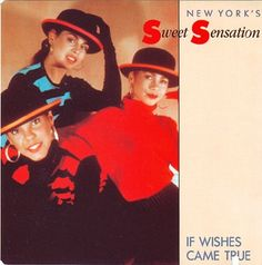 New York's Sweet Sensation* - If Wishes Came True at Discogs Freestyle Music, Wish Come True, Style And Grace, Girl With Hat, Album Covers, Girl Group, Music Videos, The Past, Lyrics