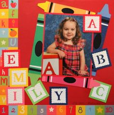 Girl Scrapbook Page - Kindergarten School layout with blocks and crayons -For more scrapbook page ideas, go to Everyday Life, Album 2 at meandmycricut.com
