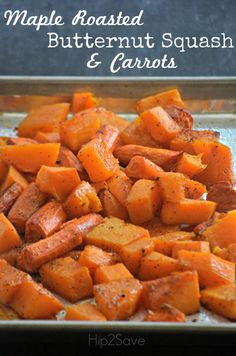 An easy to make Maple Roasted Butternut Squash & Carrots recipe that's absolutely delicious  Hip2Save.com