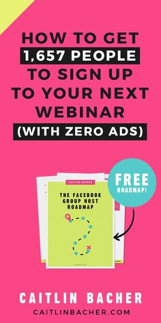 How to get 1657 people to sign up to your next webinar with zero ads. Webinars   Facebook Groups   Social Media Marketing   Social Media Tips   Business Tips
