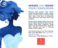 Shades That Blend Your Complexion Find out the the  for your skin tone and discover the  in you! Milan Design, Kanchipuram Saree, Lehenga Saree, Kochi, Saree Wedding, Skin Tone, Shades Of Blue, Custom Design, Tips