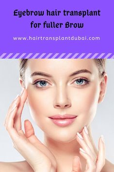 Whether you want to increase eyebrow hair volume or you are combating eyebrow hair loss, you must be looking for a simple yet effective method of hair growth. Eyebrow Hair Transplant, Fue Hair Transplant, Eyebrow Hair Loss, Aesthetic Dermatology, Full Brows, Hair Volume, Hair Loss Women, Hair Restoration, Natural Hair Growth