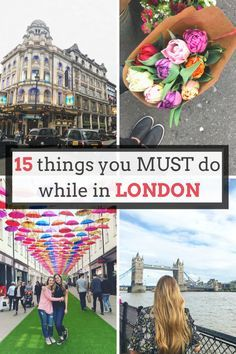 London Travel Guide: 15 things you MUST do while in London!