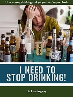 I Need to Stop Drinking!: How to stop drinking and get back your self-respect. Got Books, Books To Read, Ebooks Online, Free Ebooks, Quit Drinking, Get Back, What To Read, Book Photography, Free Reading