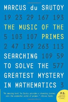 The Music of the Primes: Searching to Solve the Greatest Mystery in Mathematics by Marcus du Sautoy,http://www.amazon.com/dp/0062064010/ref=cm_sw_r_pi_dp_e.lssb1WK43M6K7T