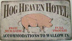 Hog Heaven Hotel Metal Sign Vintage Reproduction Pig Piglet Farm Animal Funny
