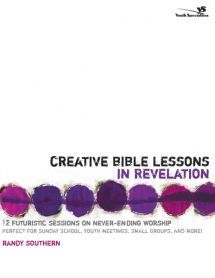 Creative Bible Lessons in Revelation | Youth Specialties | All about youth ministry.