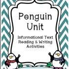 Penguin - Common Core Non-Fiction Unit  This is a Common Core aligned non-fiction unit. There are activities for reading and understanding informational text as well as follow-up activities.  Perfect winter themed projects!