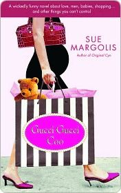 Gucci Gucci Goo. Want to read this funny, chick-lit book.