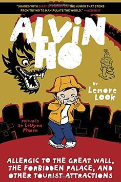 Alvin Ho: Allergic to the Great Wall, the Forbidden Palace, and Other Tourist Attractions funny book for the boys. Alvin is a Chinese-American boy who is working hard at overcoming his phobias. This one would be good to read before a trip back to China, too.