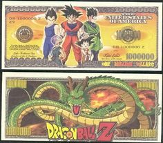 Dragon Ball Z $Million Dollar$ Novelty Bill Collectible w/ Bill Protector by Dragon Ball Z. $1.89. These bills are the same size and feel of real money. They are finely detaileds and colorful on both front and back with high quality printing. Makes a great gift, collectible or frame and display. Price listed is for 1 bill. Buy as many as you want, still FREE SHIPPING!! Please visit my store for nearly 100 novelty bill styles. All orders shipped within 24 hours. Com...