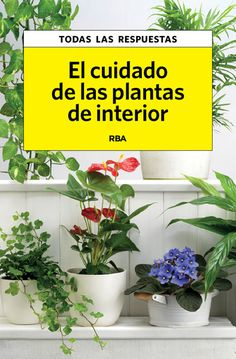 Buy El cuidado de las plantas de interior by Carles Herrera and Read this Book on Kobo's Free Apps. Discover Kobo's Vast Collection of Ebooks and Audiobooks Today - Over 4 Million Titles! Nature Plants, Nature Decor, Garden Plants, Indoor Plants, My Secret Garden, Green Life, Permaculture, Compost, Houseplants