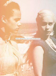 Game of Thrones Daenerys and Missandei Missandei #Missandei #gameofthrones…