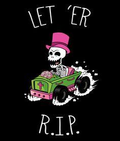 Let 'Er R.I.P. T-Shirt #simpsons #maudeflanders