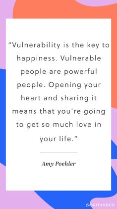 Love this quote about vulnerability from Amy Poehler.
