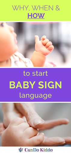 An easy guide to baby sign language with tips from a pediatric Speech Therapist and Occupational Therapist. CanDoKiddo.com