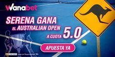 el forero jrvm y todos los bonos de deportes: wanabet supercuota Serena gana Open Australia cuot...