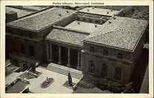 SHREVEPORT LA Public Library Air View BEAUTIFUL ARCHITECTURE Old Postcard