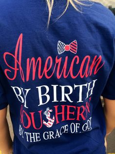 "Southern Drift ""American By Birth Southern By The Grace Of God"" short sleeve tee. Comfort colors shirt, sizes s-2x."