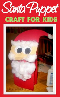 Little Family Fun: Dec. 9 - Santa Puppet